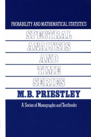 Spectral Analysis and Time Series, Two-Volume Set, Volume 1-2 by M. B. Priestley