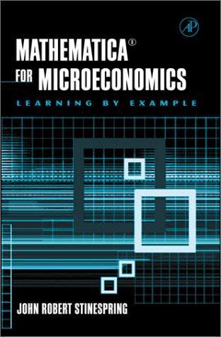 Mathematica for Microeconomics
