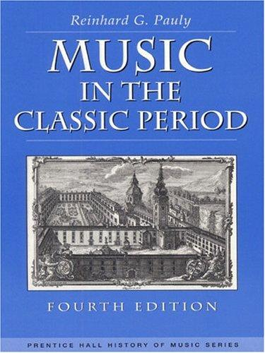 Download Music in the Classic Period (4th Edition)