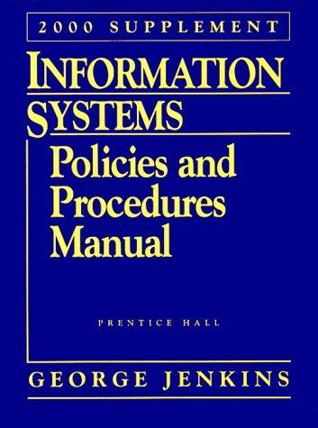Information Systems: Policies and Procedures Manual