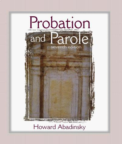 Probation and Parole (7th Edition)
