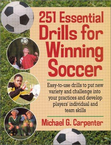 Download 251 Essential Drills for Winning Soccer