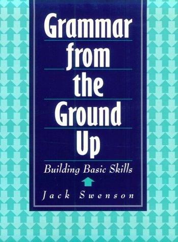 Grammar from the Ground Up