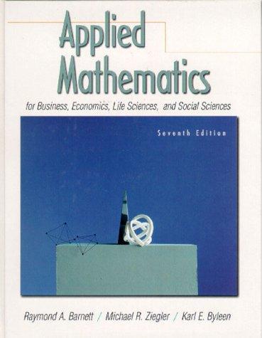 Applied mathematics for business, economics, life sciences, and social sciences.