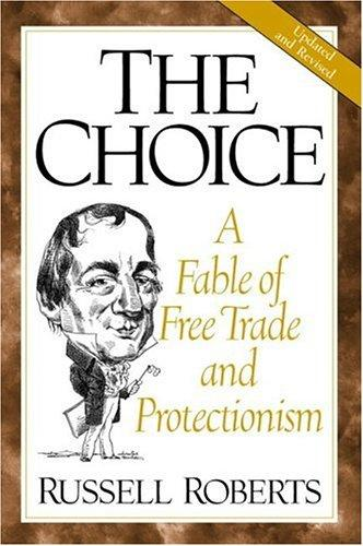 The choice by Russell D. Roberts