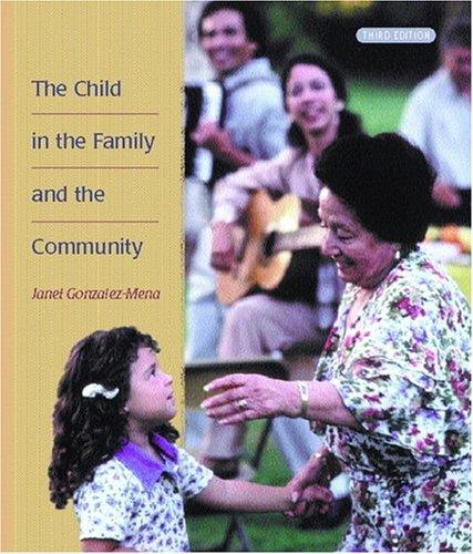 The Child in the Family and the Community (3rd Edition)