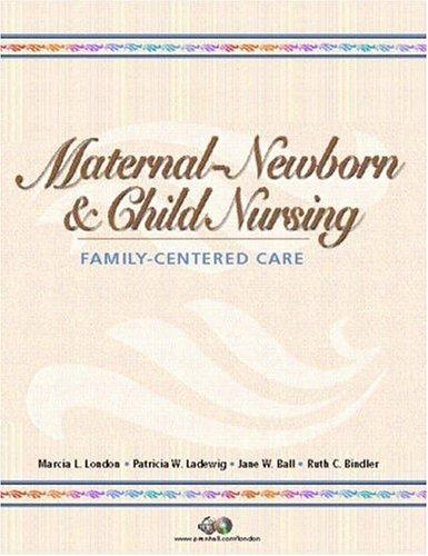 Maternal-Newborn and Child Nursing