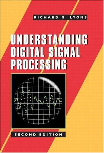 Download Understanding Digital Signal Processing (2nd Edition)
