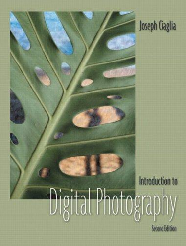 Download Introduction to Digital Photography (2nd Edition)