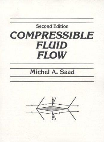 Download Compressible Fluid Flow (2nd Edition)