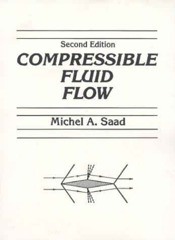 Compressible Fluid Flow (2nd Edition)