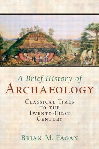 Download A brief history of archaeology