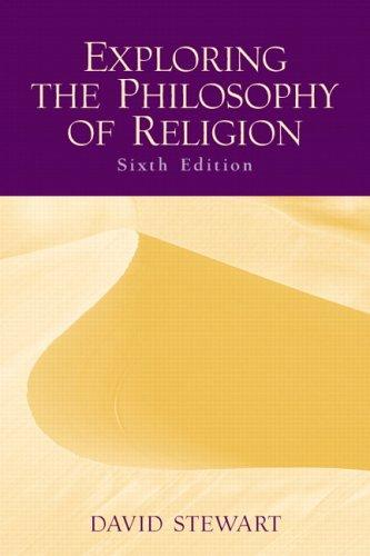 Exploring the Philosophy of Religion (6th Edition)