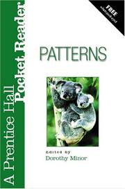 Patterns: A Prentice Hall Pocket Reader by Minor, Dorothy
