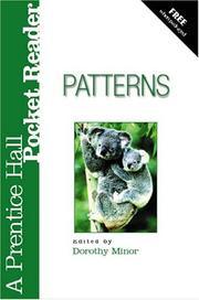 Patterns: A Prentice Hall Pocket Reader by Minor, Dorothy