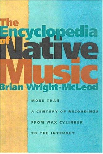 Download The Encyclopedia Of Native Music