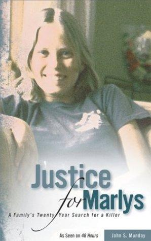 Thumbnail of Justice For Marlys: A Family's Twenty Year Search for a Killer