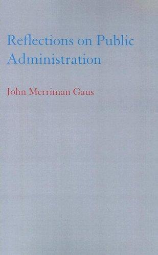 Reflections on Public Administration