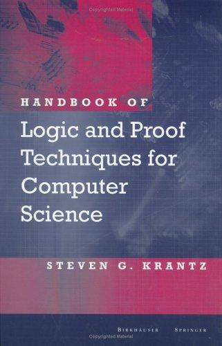 Download Handbook of Logic and Proof Techniques for Computer Science