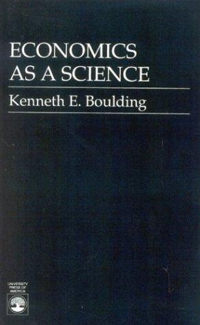 Economic as a science by Kenneth Ewart Boulding