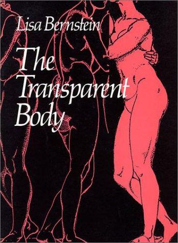 The Transparent Body (Wesleyan New Poets Ser.), Bernstein, Lisa