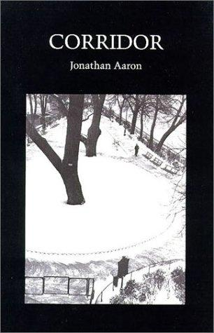 Corridor: Poems (Wesleyan Poetry Series), Aaron, Jonathan