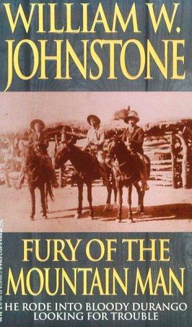 Fury Of The Mountain Man (Zebra Books)