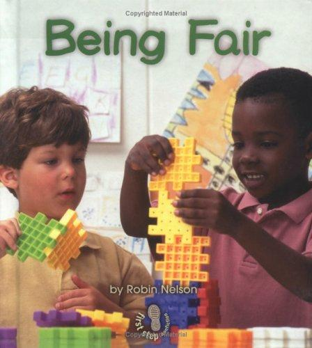Download Being Fair (First Step Nonfiction)