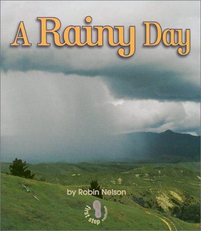 A Rainy Day (First Step Nonfiction)
