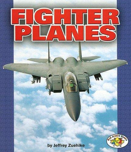 Download Fighter Planes (Pull Ahead Books)