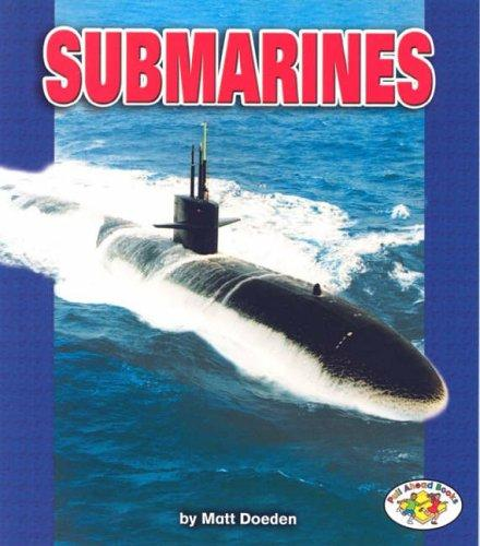 Download Submarines (Pull Ahead Books)
