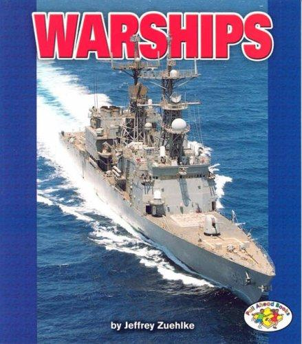 Download Warships (Pull Ahead Books)