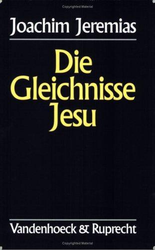 Die Gleichnisse Jesu.