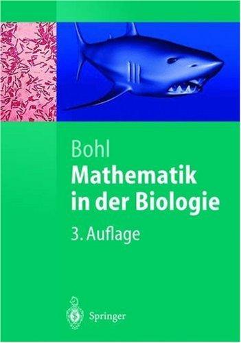 Mathematik in der Biologie (Springer-Lehrbuch)