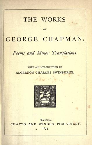 The works of George Chapman.