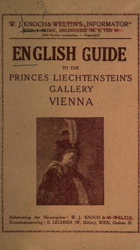 English guide to the Princes by Vienna. F©·urstlich Liechtensteinsche gem©·alde-galeri