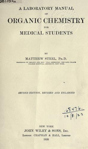 A laboratory manual of organic chemistry for medical students