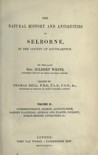 Download The natural history and antiquities of Selborne, in the county of Southhampton.
