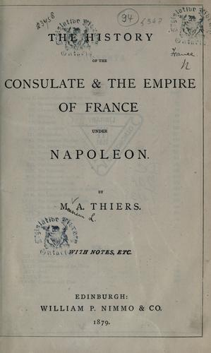 Download The history of the consulate & the empire of France under Napoleon