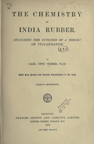 The chemistry of India rubber