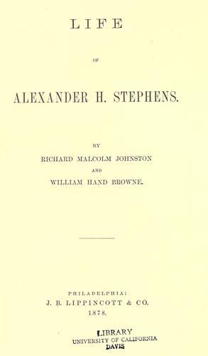 Life of Alexander H. Stephens.