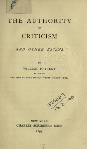 Download The authority of criticism, and other essays.