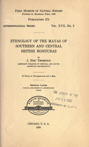 Download Ethnology of the Mayas of southern and central British Honduras