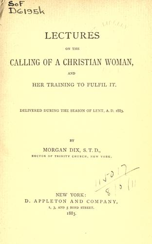 Download Lectures on the calling of a Christian woman and her training to fulfil it.