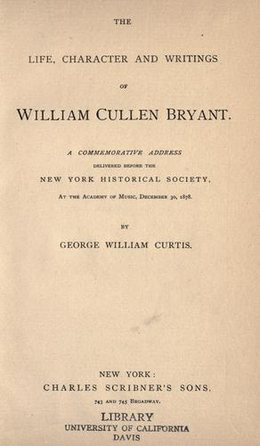 Download The life, character and writings of William Cullen Bryant.