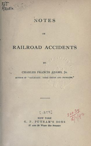 Notes on railroad accidents.