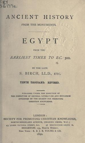 Egypt from the earliest times to B.C. 300.
