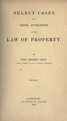 Select cases and other authorities on the law of property.