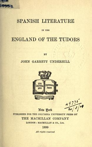 Download Spanish literature in the England of the Tudors.