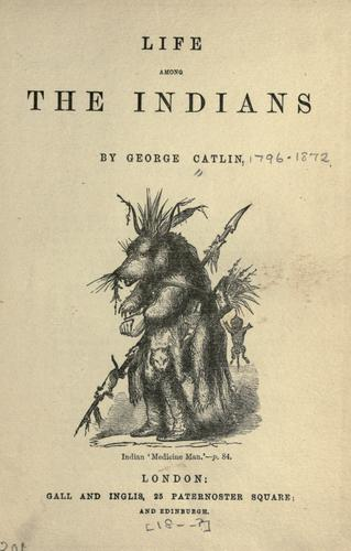 Download Life among the Indians.